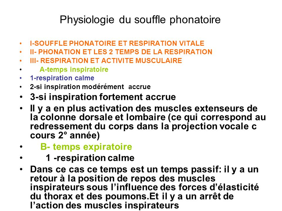 Physiologie du souffle phonatoire I-SOUFFLE PHONATOIRE ET RESPIRATION VITALE II- PHONATION ET LES 2 TEMPS DE LA RESPIRATION III- RESPIRATION ET ACTIVI