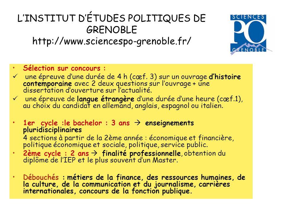 LINSTITUT DÉTUDES POLITIQUES DE GRENOBLE http://www.sciencespo-grenoble.fr/ Sélection sur concours : une épreuve dune durée de 4 h (cœf. 3) sur un ouv