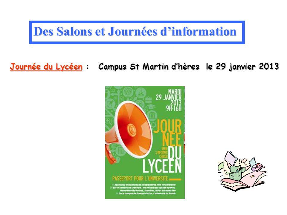 Journée du Lycéen : Campus St Martin dhères le 29 janvier 2013 Des Salons et Journées dinformation