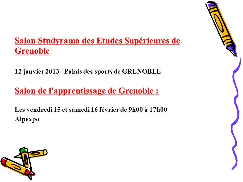 Salon Studyrama des Etudes Supérieures de Grenoble 12 janvier 2013 - Palais des sports de GRENOBLE Salon de l'apprentissage de Grenoble : Les vendredi