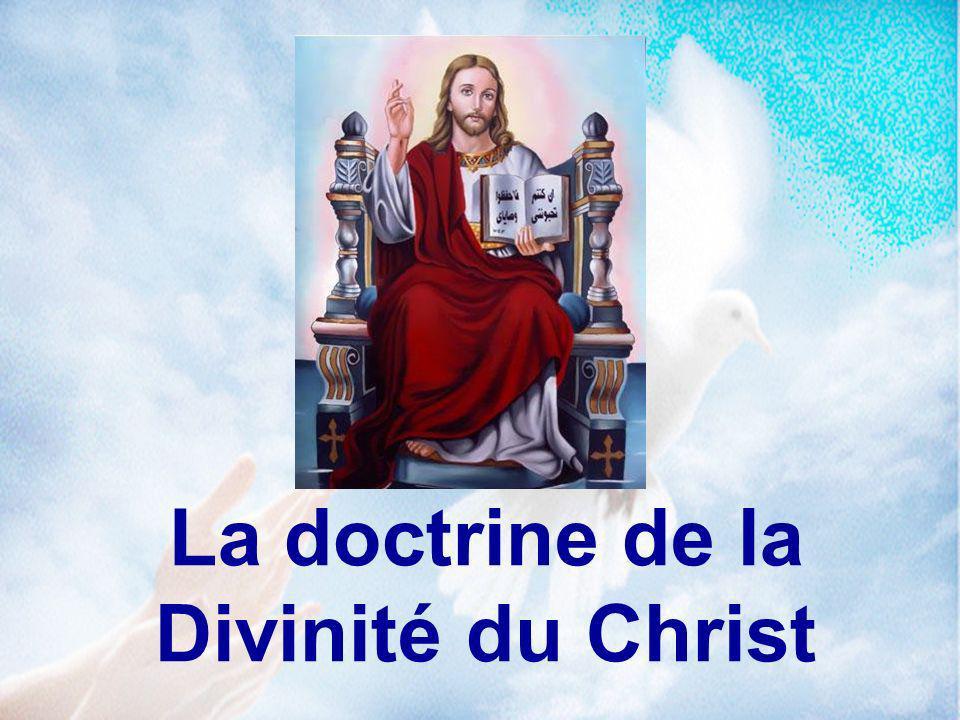 La doctrine de la Divinité du Christ