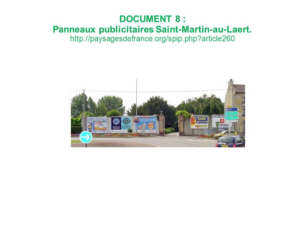DOCUMENT 8 : Panneaux publicitaires Saint-Martin-au-Laert. http://paysagesdefrance.org/spip.php?article260