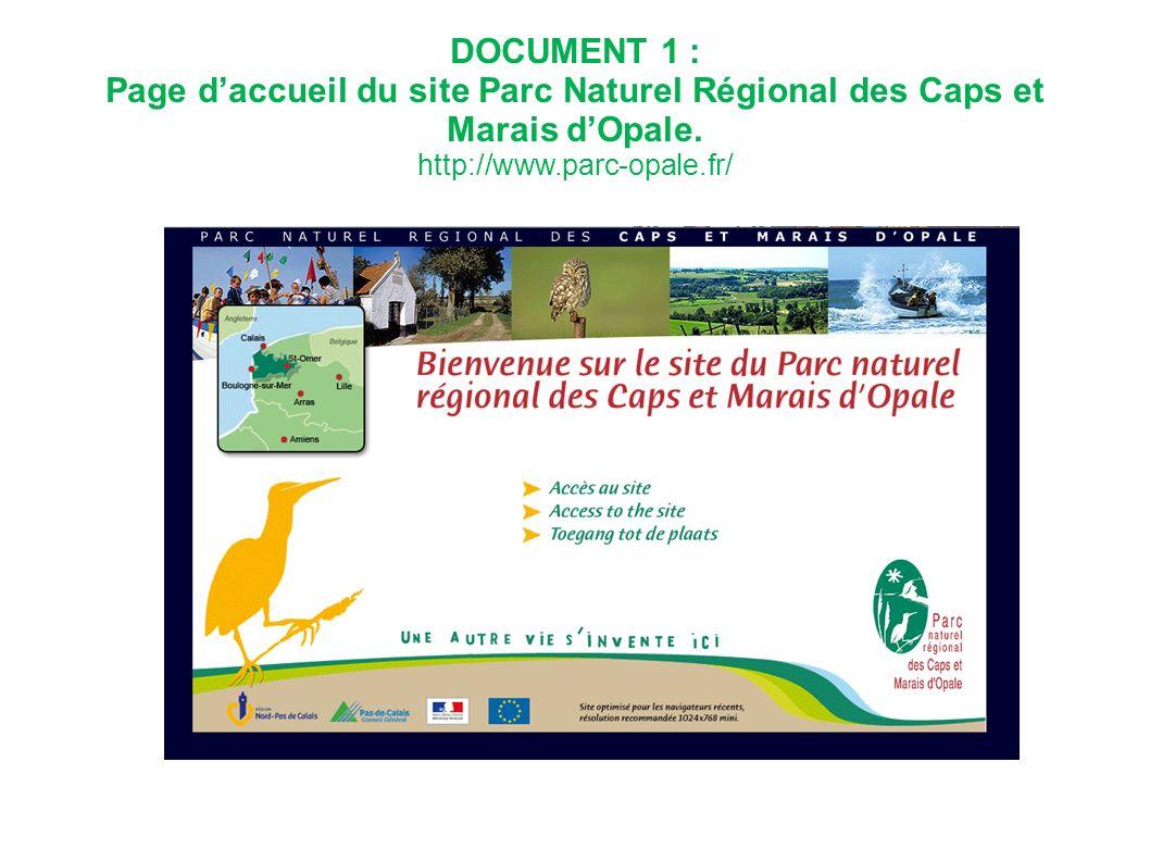 DOCUMENT 1 : Page daccueil du site Parc Naturel Régional des Caps et Marais dOpale. http://www.parc-opale.fr/