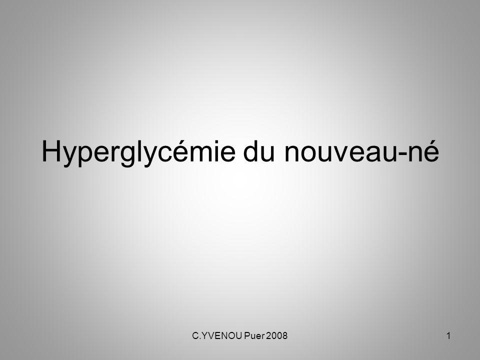 C.YVENOU Puer 20081 Hyperglycémie du nouveau-né