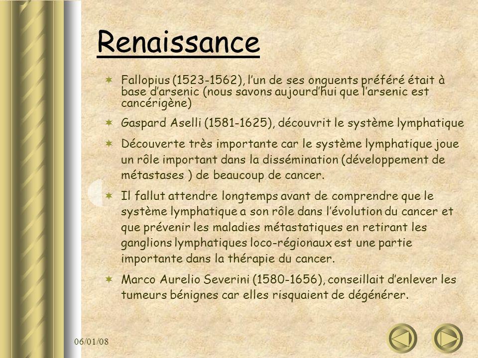 06/01/08 Renaissance Fallopius (1523-1562), lun de ses onguents préféré était à base darsenic (nous savons aujourdhui que larsenic est cancérigène) Ga
