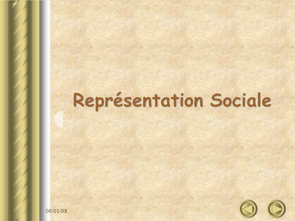 06/01/08 Représentation Sociale