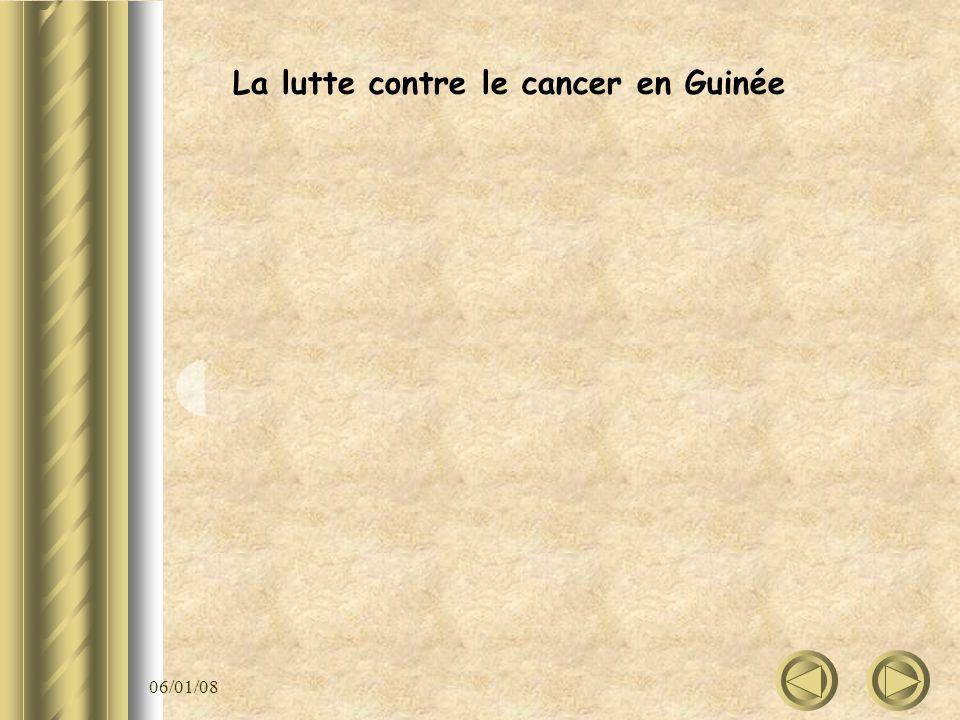 06/01/08 La lutte contre le cancer en Guinée