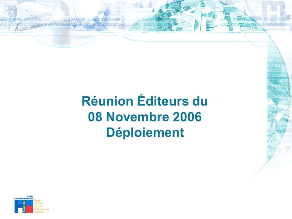 Réunion Éditeurs du 08 Novembre 2006 Déploiement
