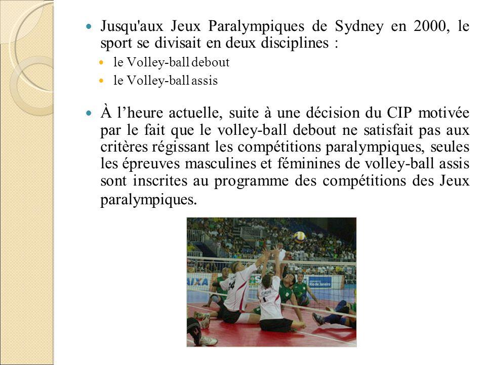 Jusqu'aux Jeux Paralympiques de Sydney en 2000, le sport se divisait en deux disciplines : le Volley-ball debout le Volley-ball assis À lheure actuell