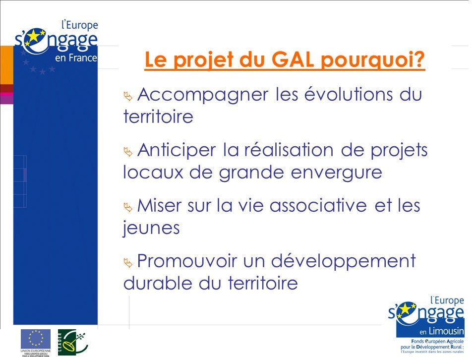 Le projet du GAL pourquoi.
