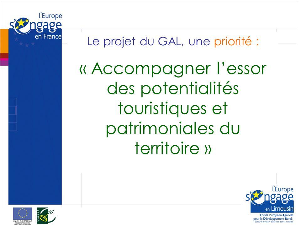 Le projet du GAL, une priorité : « Accompagner lessor des potentialités touristiques et patrimoniales du territoire »
