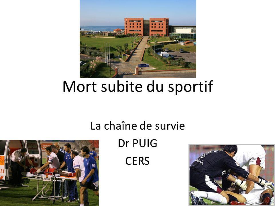 Mort subite du sportif La chaîne de survie Dr PUIG CERS