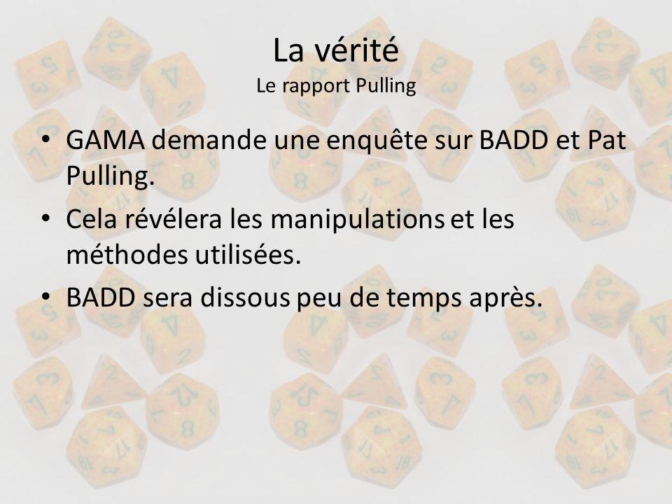 La vérité Le rapport Pulling GAMA demande une enquête sur BADD et Pat Pulling. Cela révélera les manipulations et les méthodes utilisées. BADD sera di