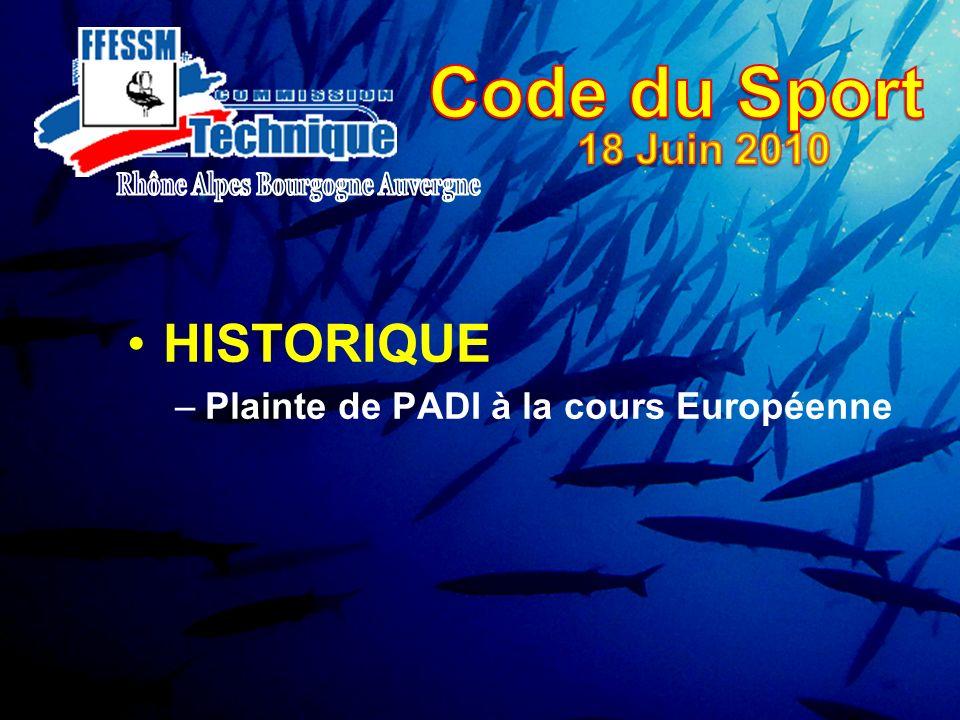 HISTORIQUE –Plainte de PADI à la cours Européenne
