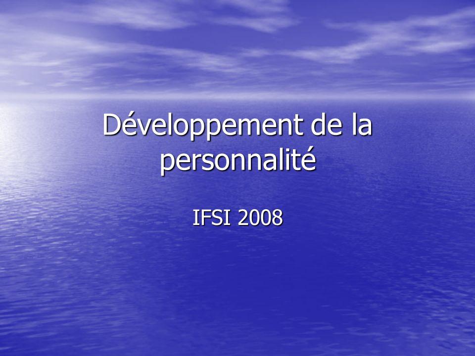 Développement de la personnalité IFSI 2008