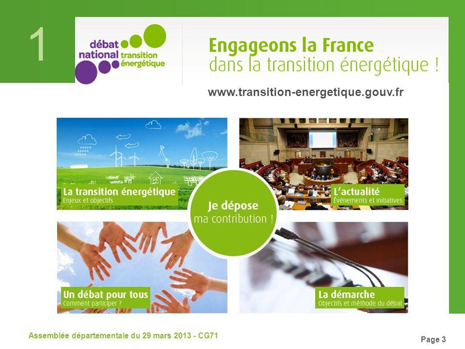 1 Assemblée départementale du 29 mars 2013 - CG71 Page 3 www.transition-energetique.gouv.fr