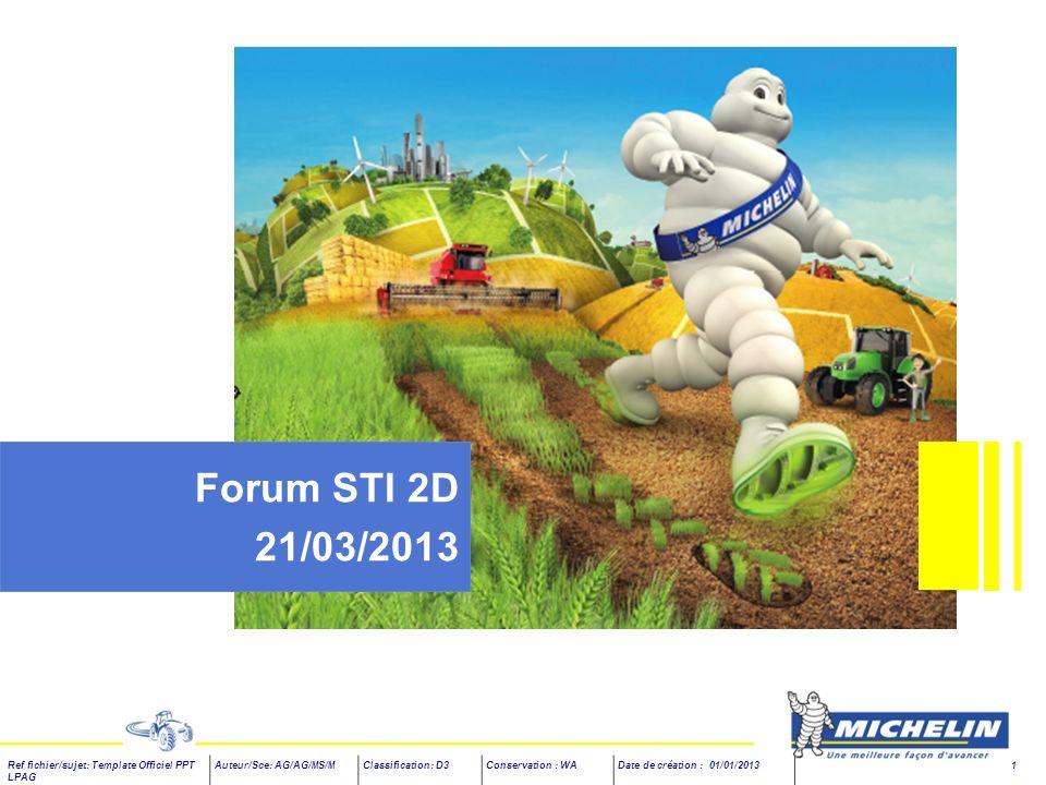Ref fichier/sujet: Template Officiel PPT LPAG Auteur/Sce: AG/AG/MS/MClassification: D3Conservation : WADate de création : 01/01/2013 1 Forum STI 2D 21