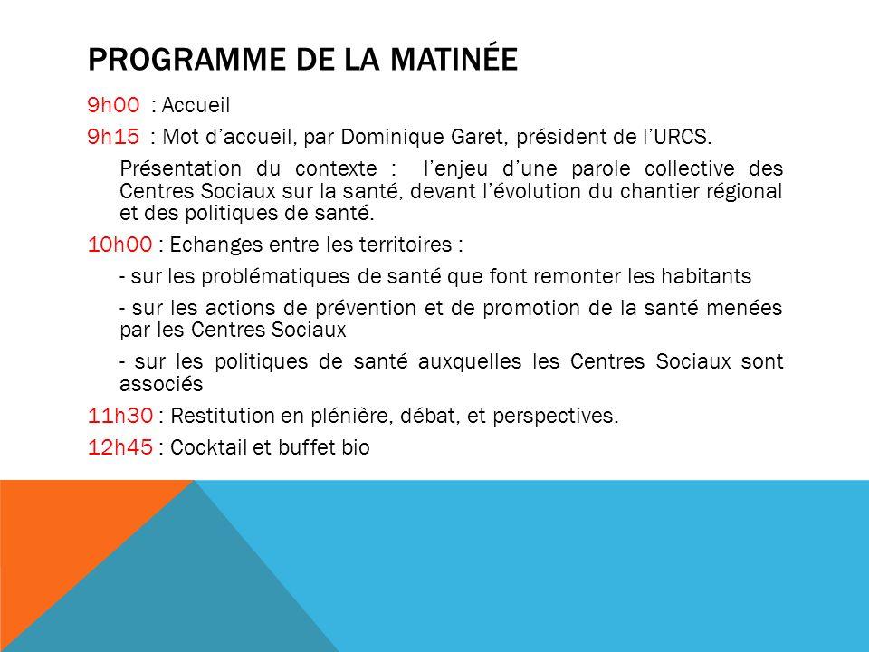 PROGRAMME DE LA MATINÉE 9h00 : Accueil 9h15 : Mot daccueil, par Dominique Garet, président de lURCS.