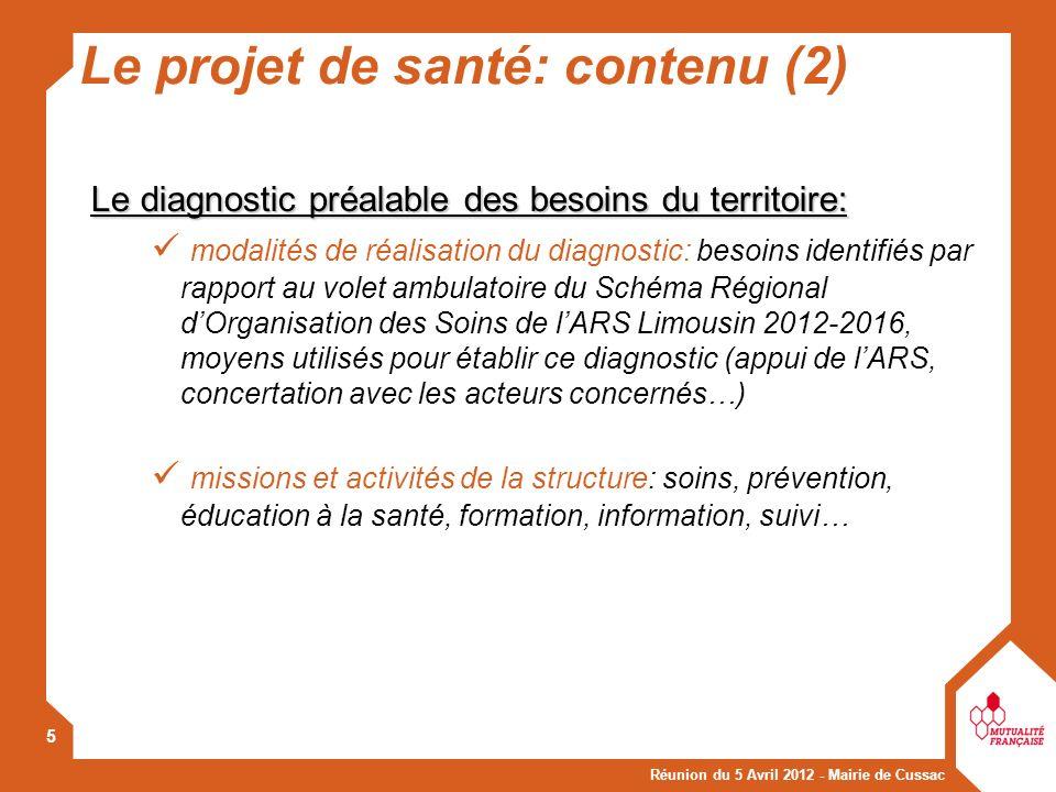 Réunion du 5 Avril 2012 - Mairie de Cussac 5 Le diagnostic préalable des besoins du territoire: Le diagnostic préalable des besoins du territoire: mod