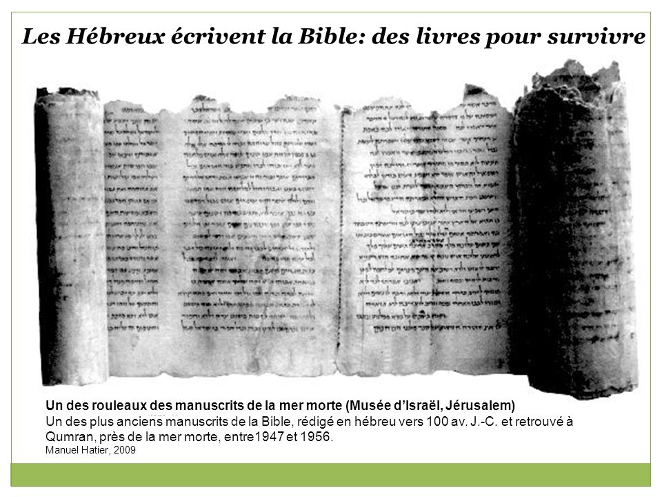Pourquoi les Hébreux décident-ils décrire la Bible à partir du VIIIe siècle avant J-C.