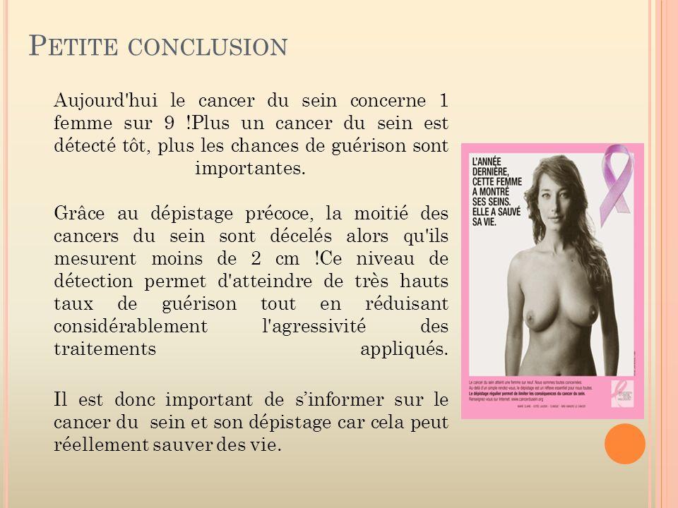 Aujourd'hui le cancer du sein concerne 1 femme sur 9 !Plus un cancer du sein est détecté tôt, plus les chances de guérison sont importantes. Grâce au