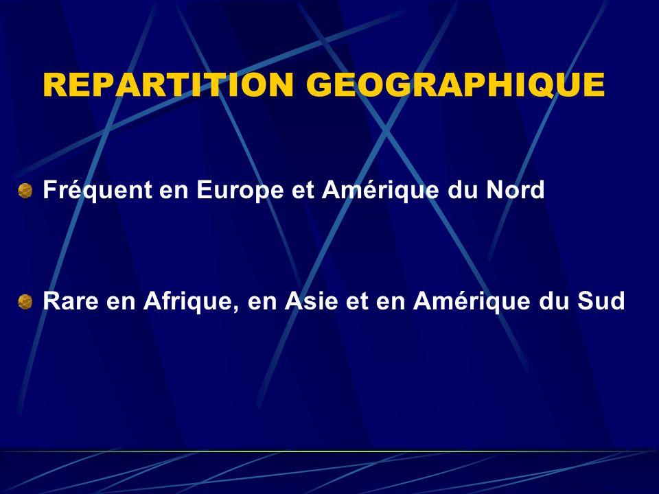 REPARTITION GEOGRAPHIQUE Fréquent en Europe et Amérique du Nord Rare en Afrique, en Asie et en Amérique du Sud