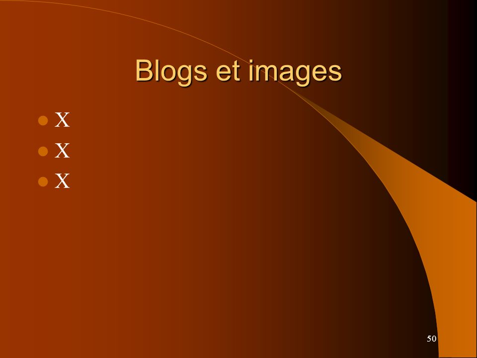 50 Blogs et images X