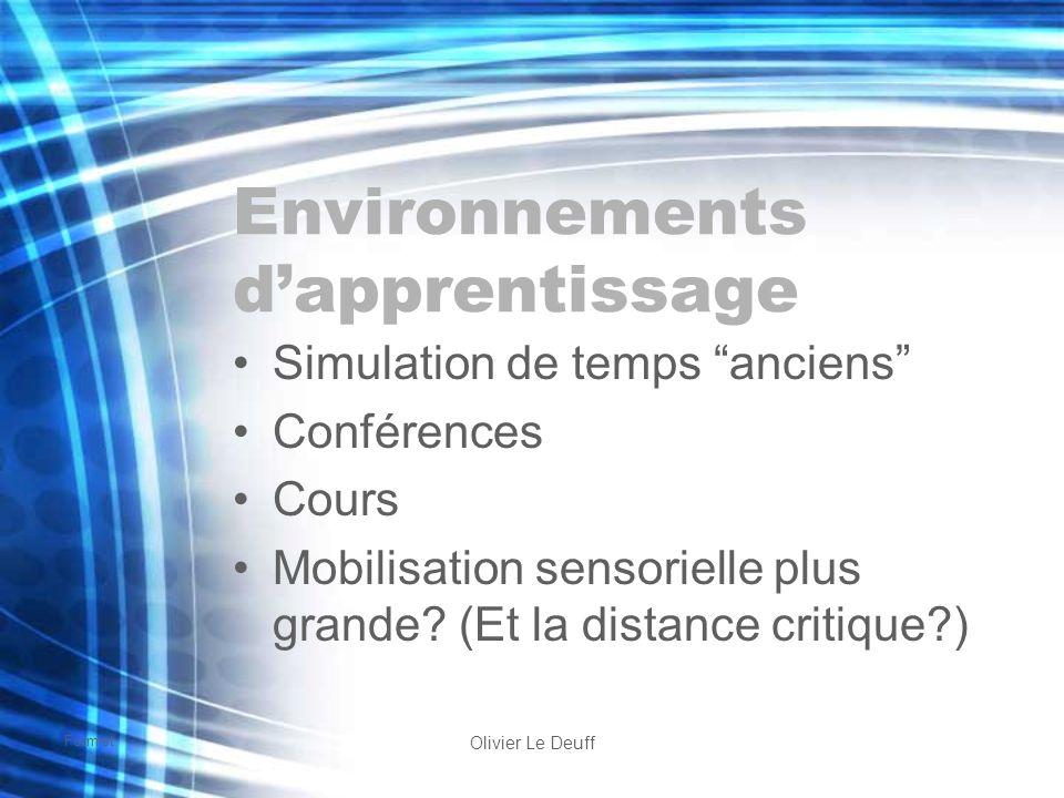 Formist Olivier Le Deuff Environnements dapprentissage Simulation de temps anciens Conférences Cours Mobilisation sensorielle plus grande? (Et la dist
