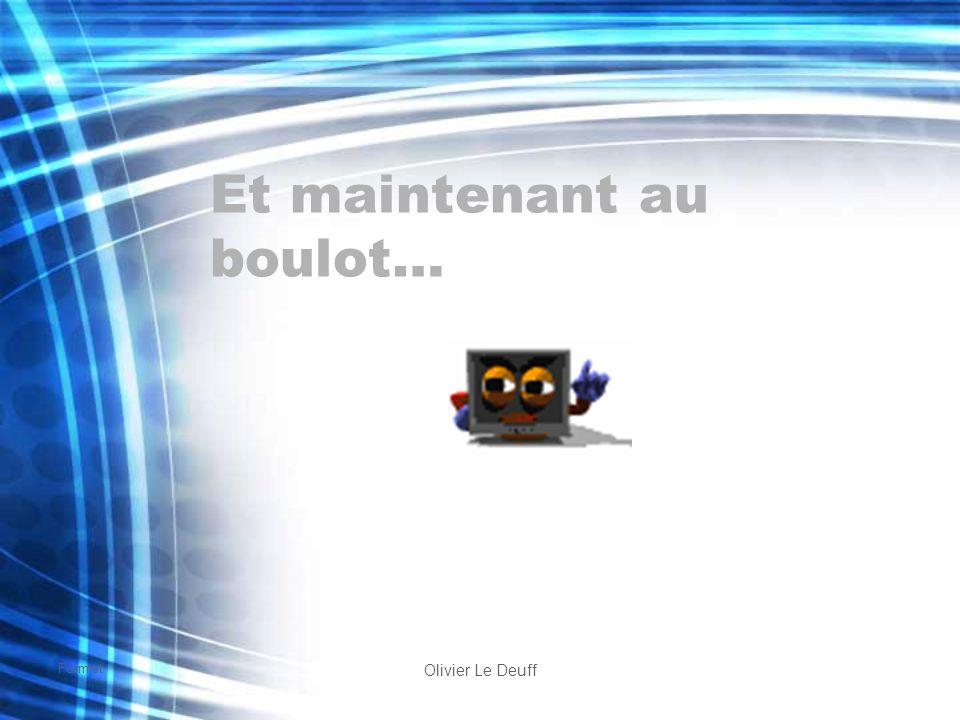 Formist Olivier Le Deuff Et maintenant au boulot…