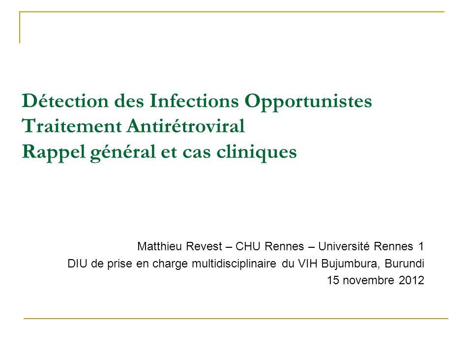 OBJECTIFS Reconnaître et citer les grandes lignes de traitement des principales IO Indications du Cotrimoxazole Indication du traitement ARV Mise en place dune 1 ère ligne de traitement Reconnaître et évaluer léchec