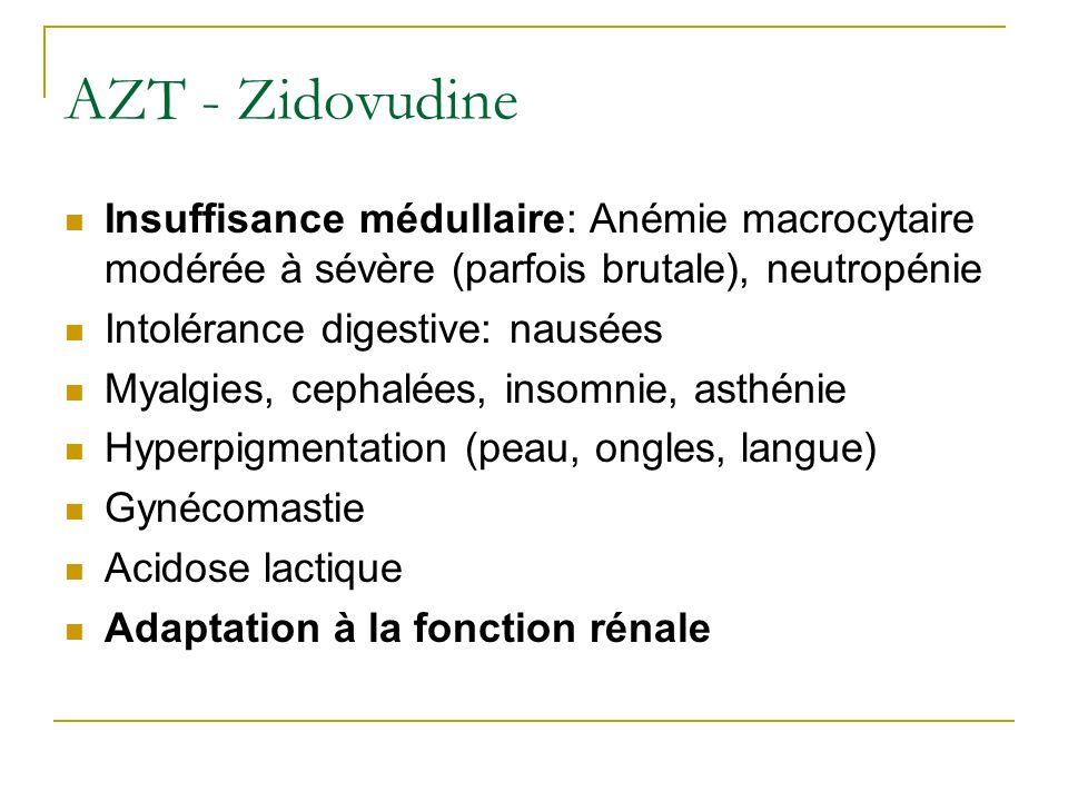 3 TC - Lamivudine FTC - Emtricitabine Bien tolérées (quelques troubles digestifs avec FTC) Acidose lactique .