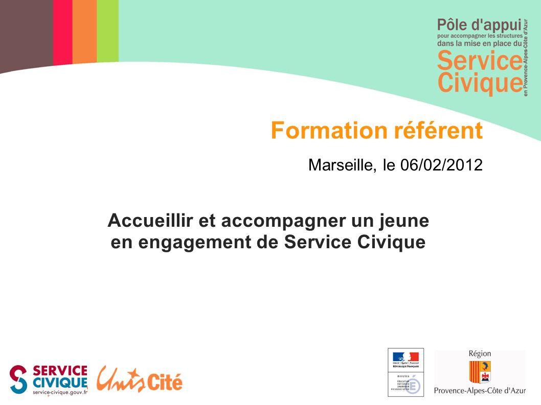 Accueillir et accompagner un jeune en engagement de Service Civique Formation référent Marseille, le 06/02/2012