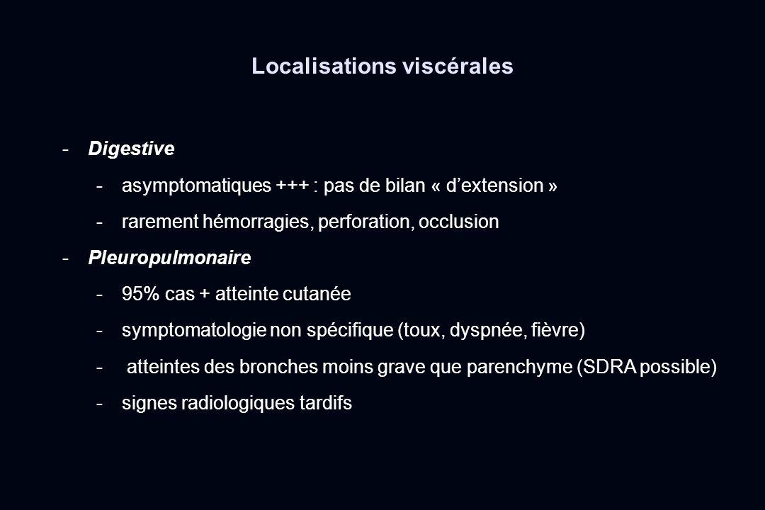 -Digestive -asymptomatiques +++ : pas de bilan « dextension » -rarement hémorragies, perforation, occlusion -Pleuropulmonaire -95% cas + atteinte cuta