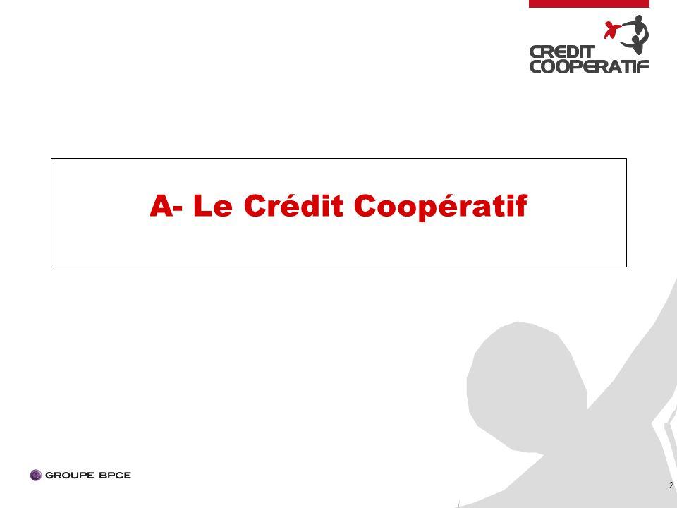 2 A- Le Crédit Coopératif