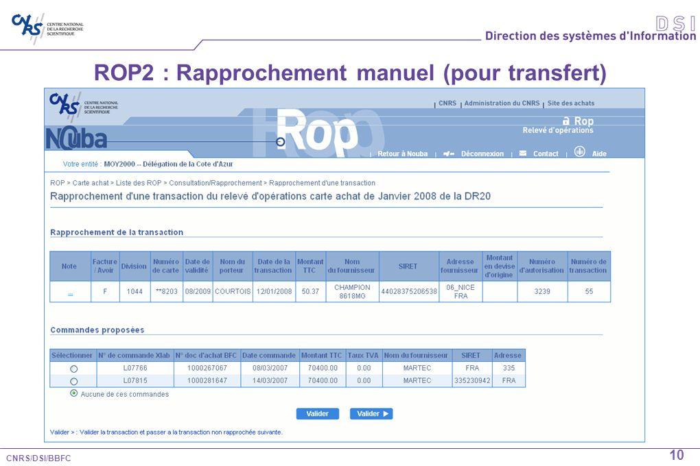 CNRS/DSI/BBFC 10 ROP2 : Rapprochement manuel (pour transfert)