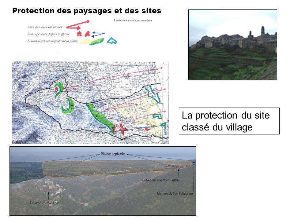 Protection des paysages et des sites La protection du site classé du village