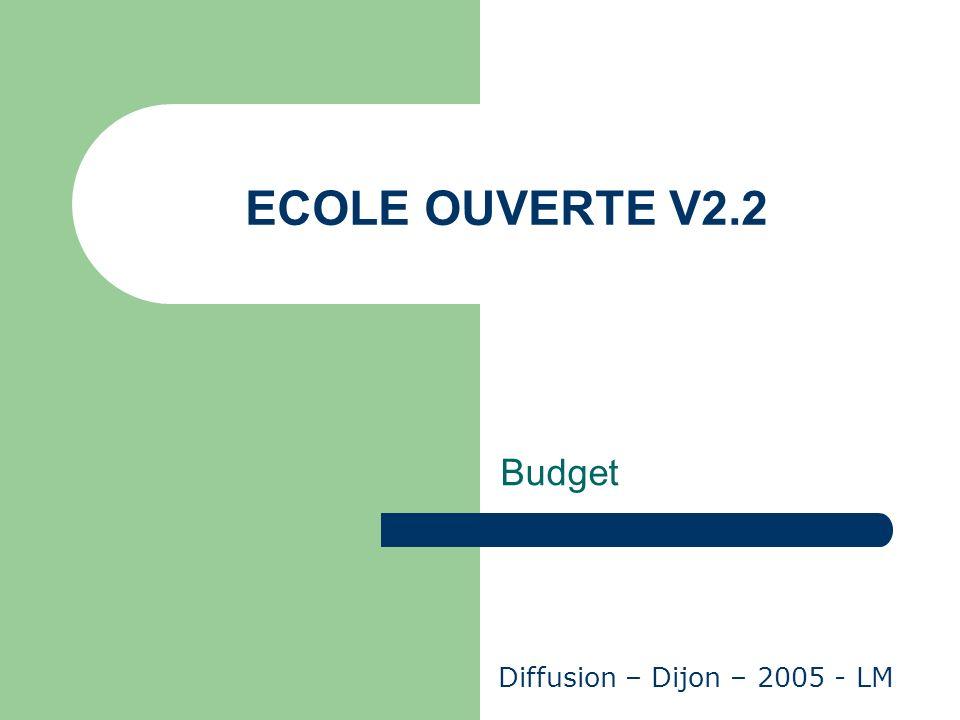 ECOLE OUVERTE V2.2 Budget Diffusion – Dijon – 2005 - LM