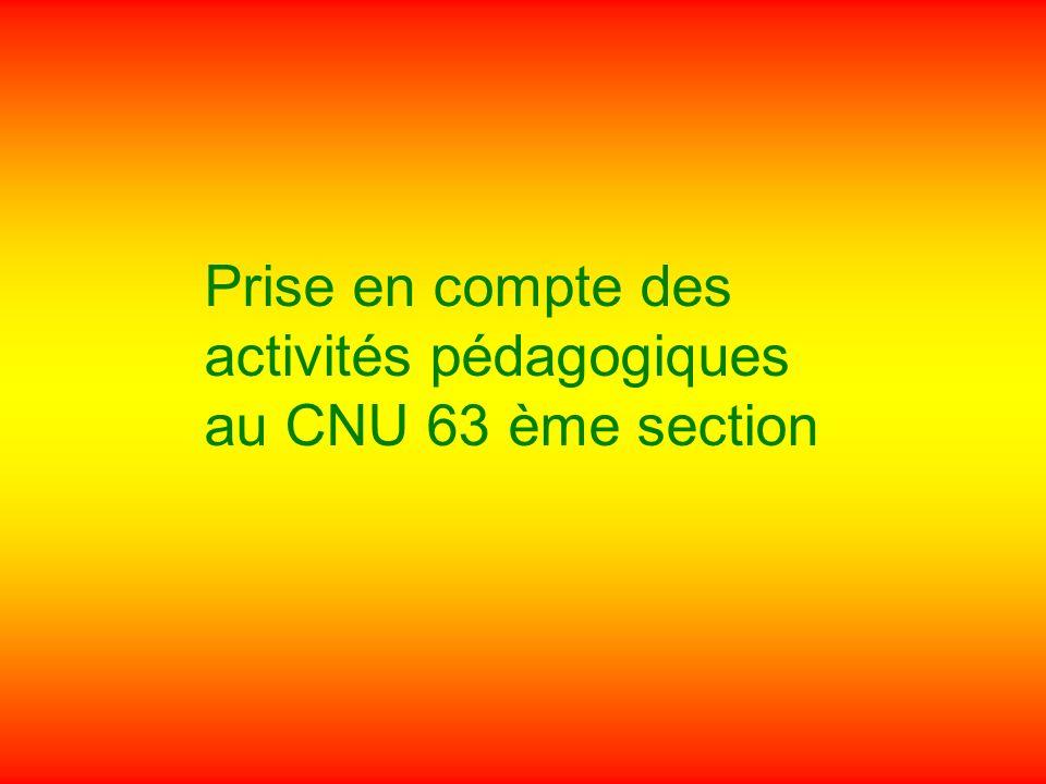 Prise en compte des activités pédagogiques au CNU 63 ème section