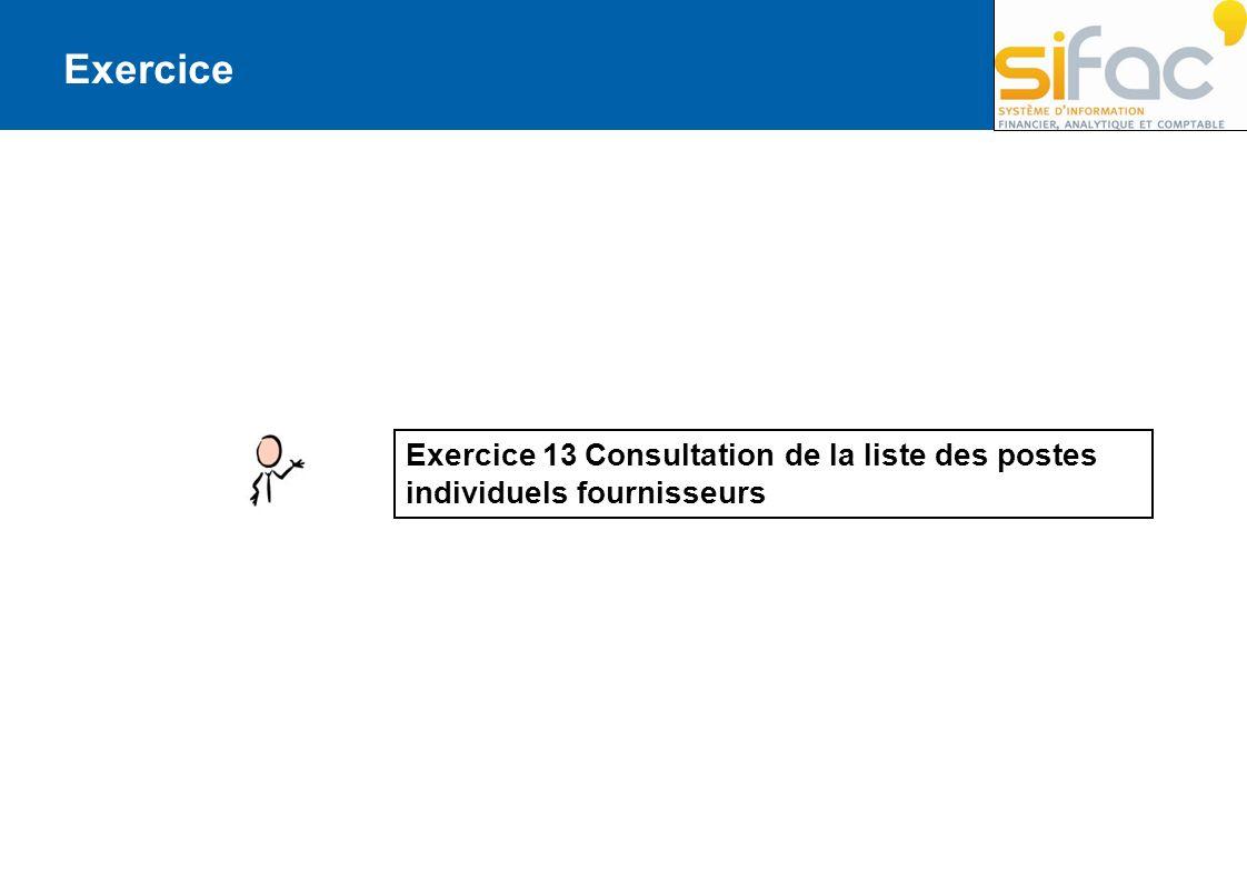 Exercice Exercice 13 Consultation de la liste des postes individuels fournisseurs