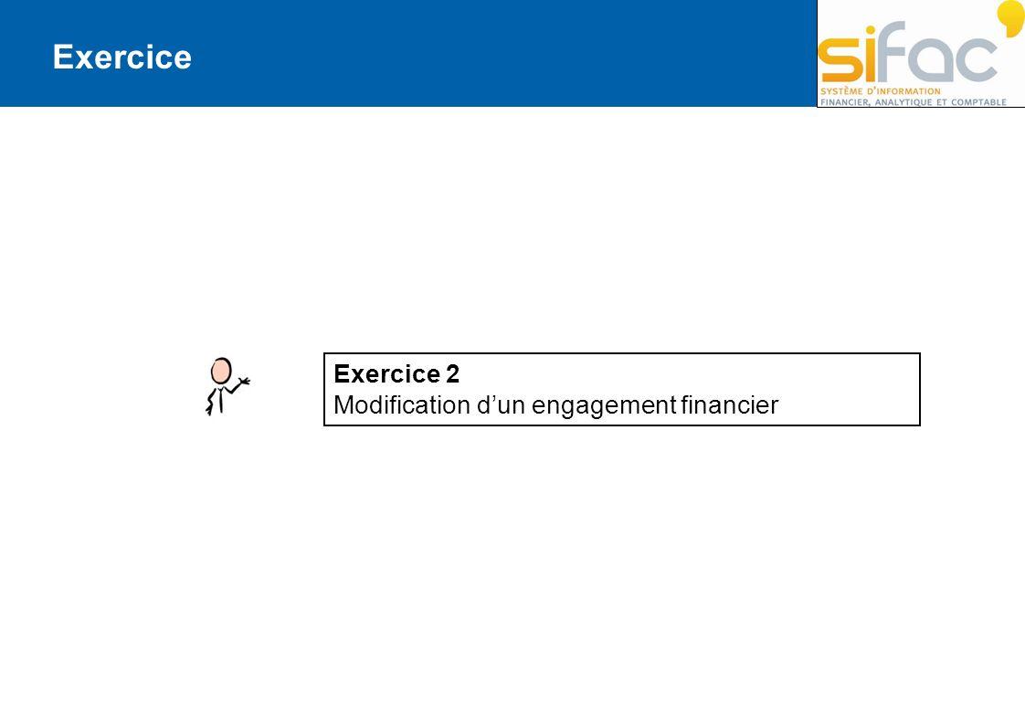 Exercice Exercice 2 Modification dun engagement financier
