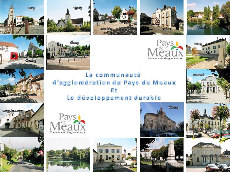 L agglomération de Meaux Les communes de la CAPM Sommaire Qu est ce qu une agglomération.