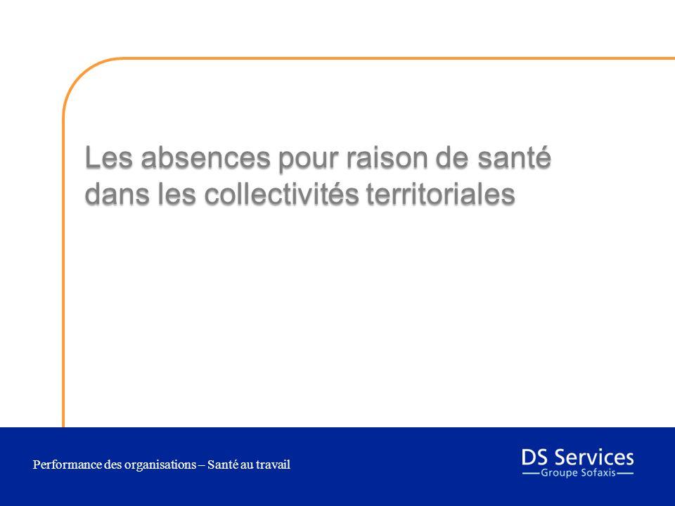Performance des organisations – Santé au travail Les absences pour raison de santé dans les collectivités territoriales 3