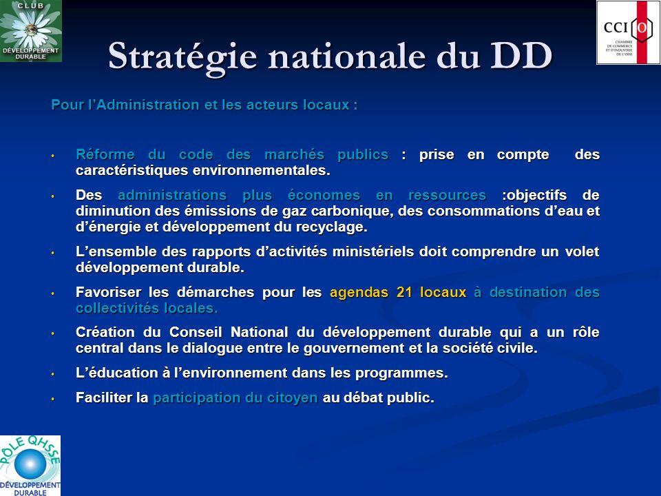 Stratégie nationale du DD Pour lAdministration et les acteurs locaux : Réforme du code des marchés publics : prise en compte des caractéristiques envi