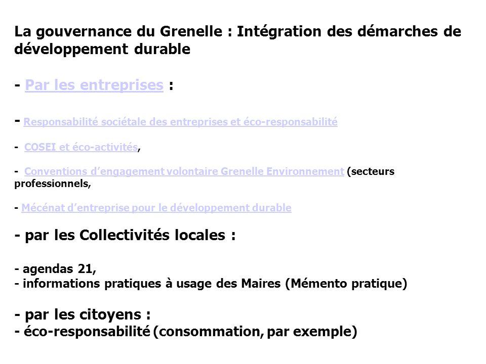 Le Grenelle de l Environnement, c est l ensemble des mesures prises dans ces domaines.