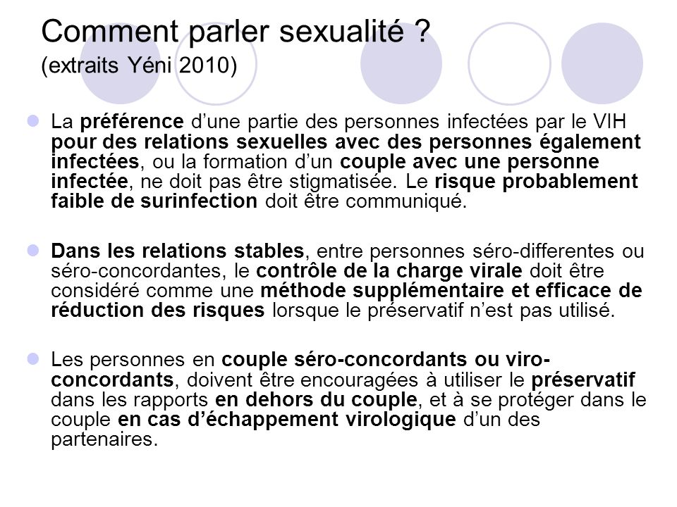 Comment parler sexualité ? (extraits Yéni 2010) La préférence dune partie des personnes infectées par le VIH pour des relations sexuelles avec des per