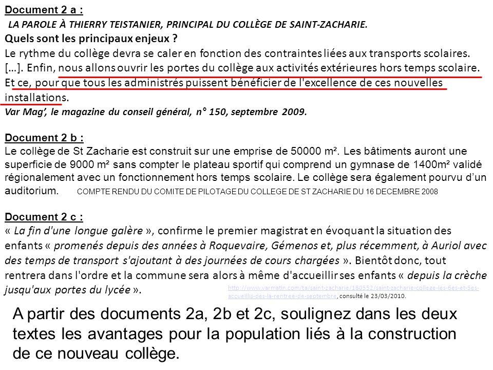 Document 2 a : LA PAROLE À THIERRY TEISTANIER, PRINCIPAL DU COLLÈGE DE SAINT-ZACHARIE. Quels sont les principaux enjeux ? Le rythme du collège devra s