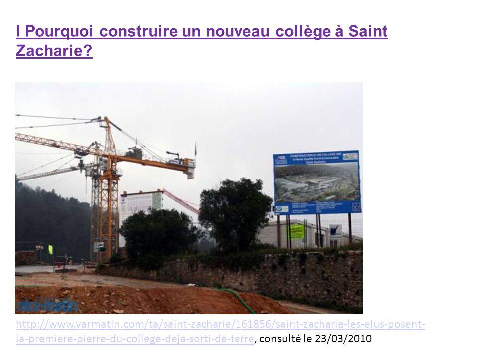 I Pourquoi construire un nouveau collège à Saint Zacharie? http://www.varmatin.com/ta/saint-zacharie/161856/saint-zacharie-les-elus-posent- la-premier
