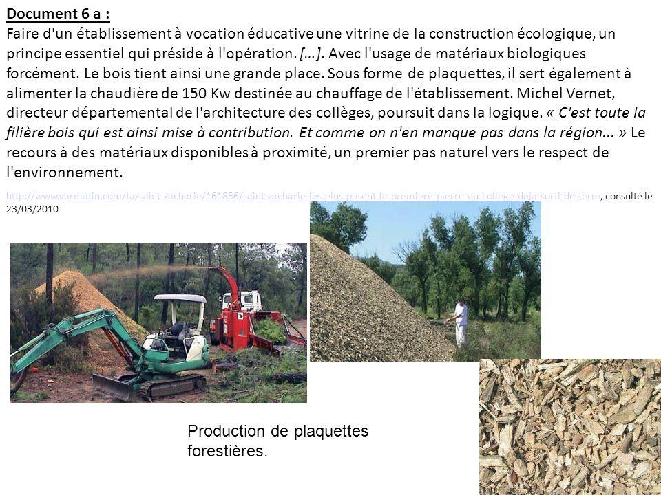 Document 6 a : Faire d'un établissement à vocation éducative une vitrine de la construction écologique, un principe essentiel qui préside à l'opératio