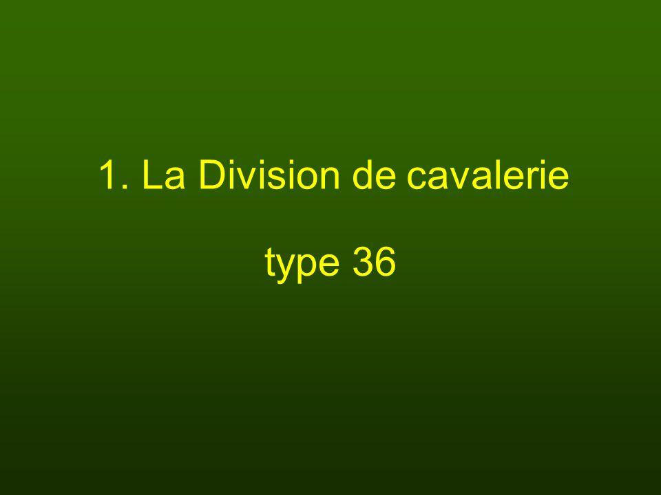 1. La Division de cavalerie type 36
