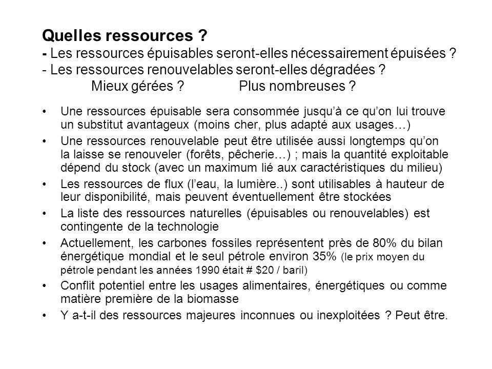 Quelles ressources .- Les ressources épuisables seront-elles nécessairement épuisées .